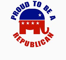 Proud to be Republican Unisex T-Shirt