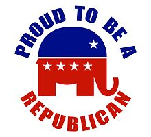 Proud to be Republican by Republican