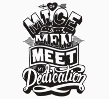 Of Mice and Men  -  Meet My Dedication  by punkypromises