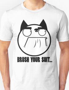 Brush Your Suit Unisex T-Shirt
