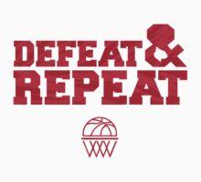 Defeat & Repeat Tee  by artbySNO