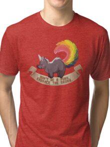 Don't be a Punk. Embrace the Skunk. Tri-blend T-Shirt
