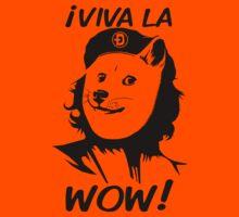 Viva la Wow by GrizzlyGaz