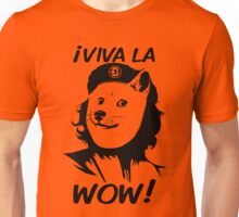 Viva la Wow Unisex T-Shirt