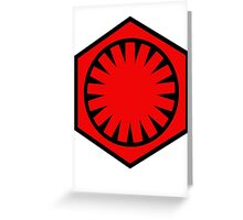 First Order Red  Greeting Card