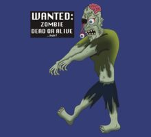 WANTED: ZOMBIE DEAD OR ALIVE...huh? by Vanessa Lauder
