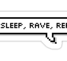Eat, Sleep, Rave, Repeat Speech Bubble Sticker