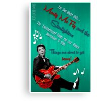 'For one night only...' poster Canvas Print