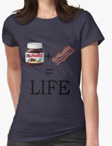 Nutella + Bacon = Life Womens Fitted T-Shirt