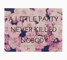 A little party never killed nobody by amd1