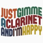 Gimme A Clarinet by Wordy Type