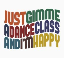 Gimme A Dance Class Kids Clothes