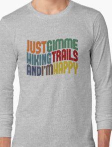 Gimme Hiking Trails Long Sleeve T-Shirt