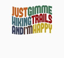 Gimme Hiking Trails Unisex T-Shirt