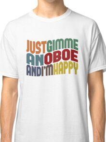 Gimme An Oboe Classic T-Shirt