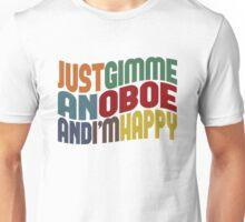 Gimme An Oboe Unisex T-Shirt