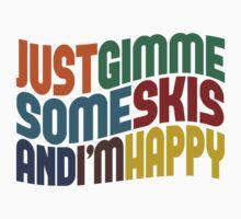 Gimme Some Skis Kids Tee