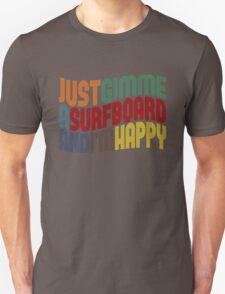Gimme A Surfboard T-Shirt