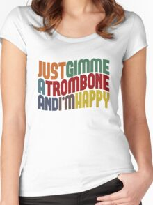 Gimme A Trombone Women's Fitted Scoop T-Shirt