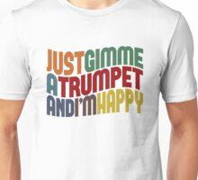 Gimme A Trumpet Unisex T-Shirt