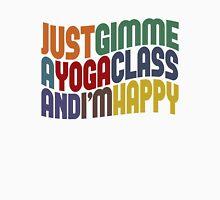 Gimme A Yoga Class Unisex T-Shirt