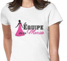 Equipe de la Mariée Womens Fitted T-Shirt