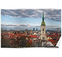 St Martin's Cathedral and Bratislava Poster