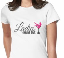 Ladies Night out Womens Fitted T-Shirt