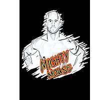 Mighty Mouse (D. Johnson) MMA  Photographic Print