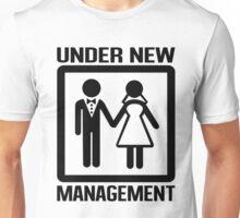 Under New Management Unisex T-Shirt