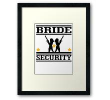 Bride Security Framed Print