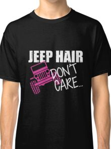 Jeep Hair Don't Care Shirt Classic T-Shirt