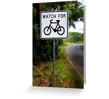 Watch for Bikes Sign Greeting Card