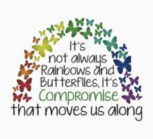 It's Not Always Rainbows and Butterflies by HeatherLouita