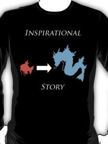 Inspirational Story T-Shirt