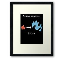 Inspirational Story Framed Print