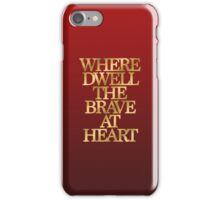Gryffindor - Where Dwell the Brave at Heart iPhone Case/Skin