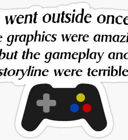 I Went Outside Once. Sticker