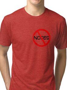 No Noobs Allowed Tri-blend T-Shirt