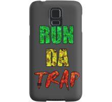 RUN DA TRAP RASTA Samsung Galaxy Case/Skin