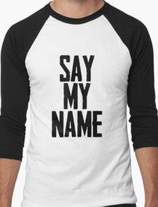 Say My Name - Heisenberg Men's Baseball ¾ T-Shirt