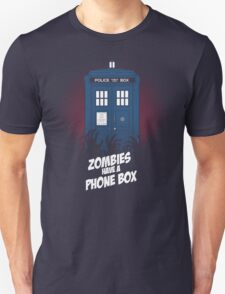 Zombies Have A Phone Box T-Shirt