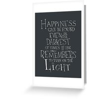 Harry Potter/Albus Dumbledore quote - Happiness Greeting Card