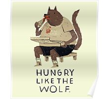 hungry like the wolf Poster
