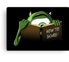 How to Scare? Canvas Print