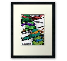TMNT Kickass style! Framed Print