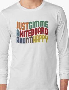 Gimme A Kiteboard Long Sleeve T-Shirt