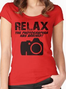RELAX The Photographer Has Arrived! Women's Fitted Scoop T-Shirt
