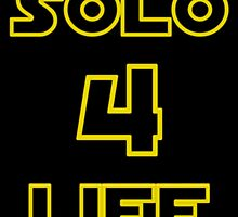 Solo 4 Life by PingusTees