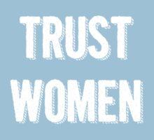 Trust Women (light on dark) One Piece - Short Sleeve